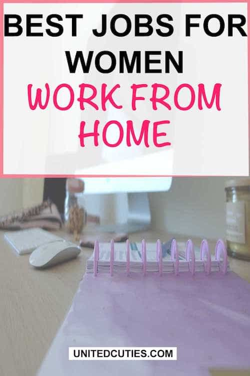 The best work from home jobs for Women