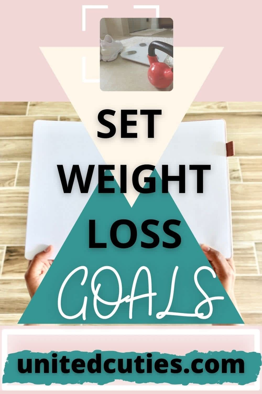 This is how you set goals for Weight loss