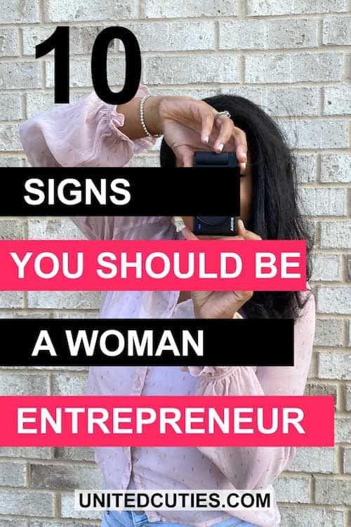10 signs you should be a woman entrepreneur