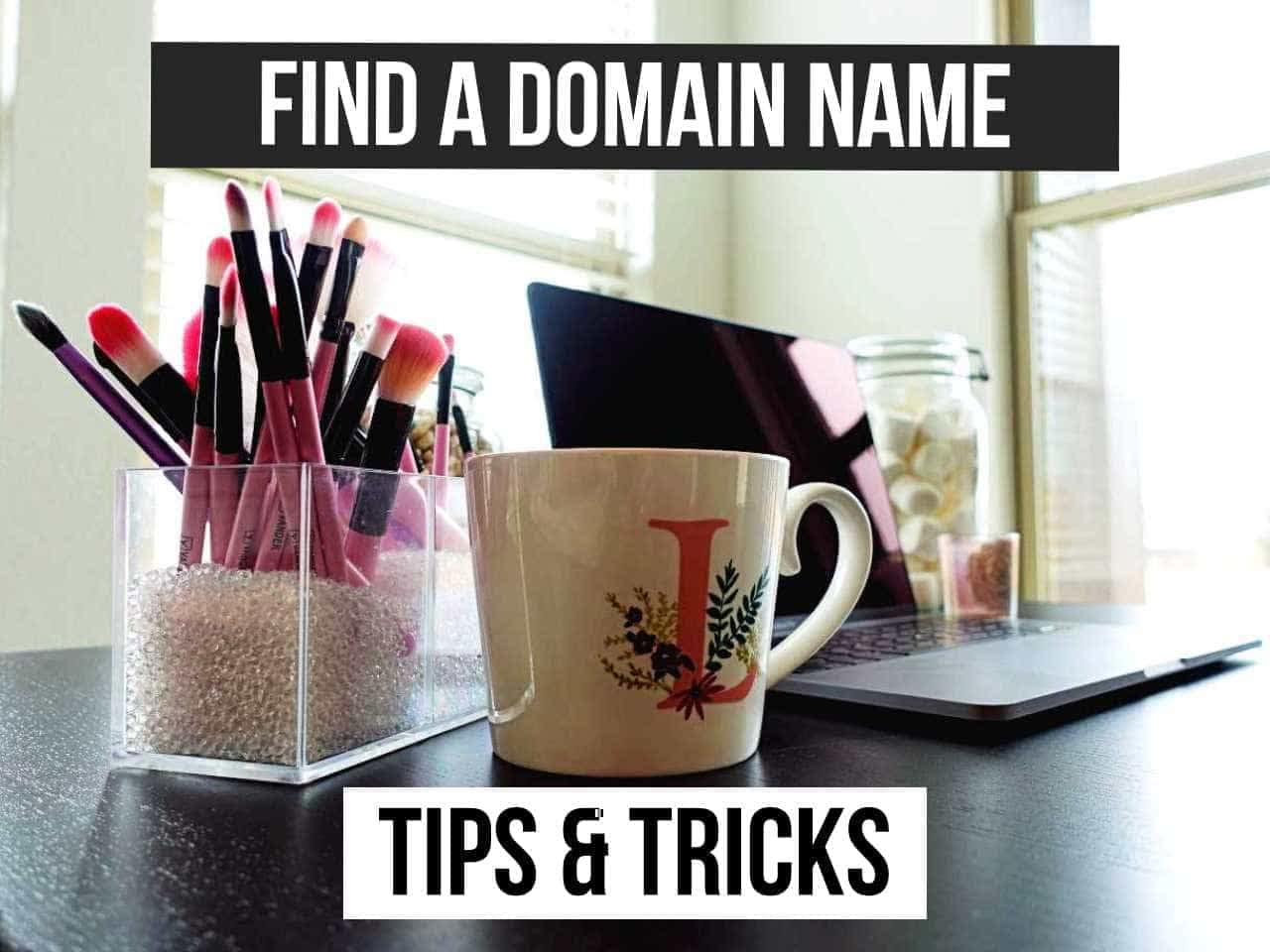HOW TO FIND A DOMAIN NAME?