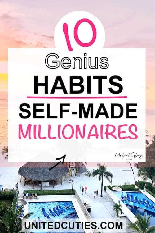 10 genius habits you should have to be self-made millionaire